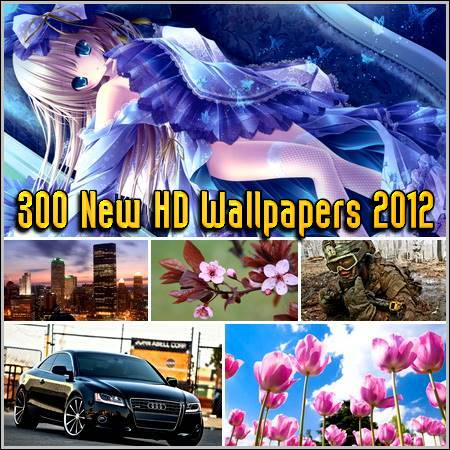 300 New HD Wallpapers 2012