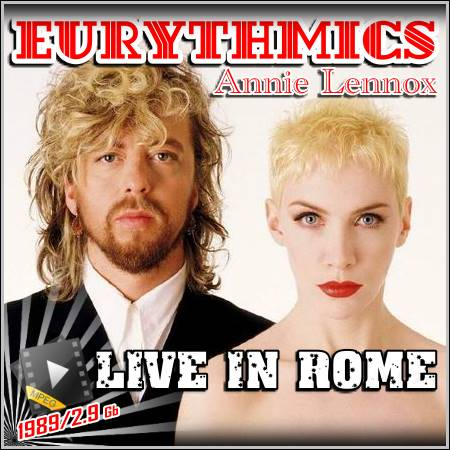 Eurythmics (Annie Lennox) - Live in Rome (1989/MPEG2)